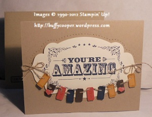 You're Amazing card and envelope, Stampin' Up Convention 2012